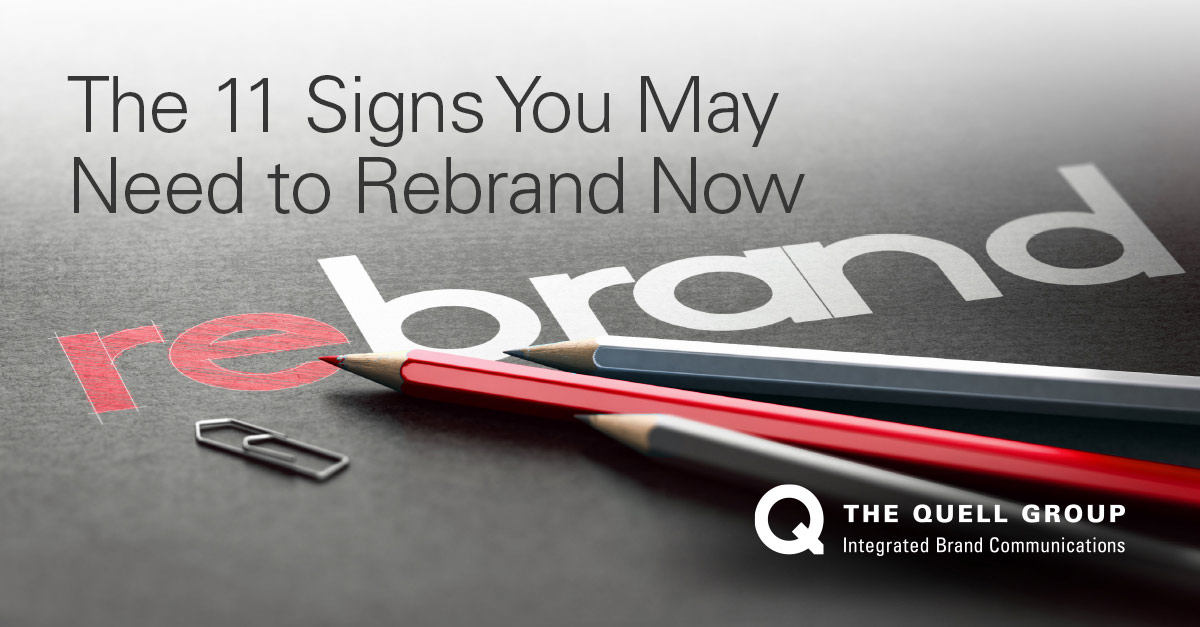 11 Signs You May Need to Rebrand Now